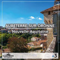 """Votez et faites voter pour Aubeterre, nominé dans l'émission """"le village préféré des Français"""""""